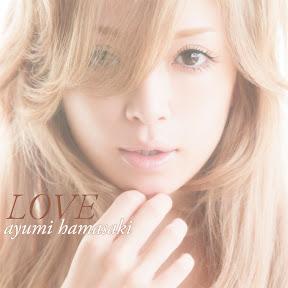 [New Release] ayumi hamasaki - LOVE
