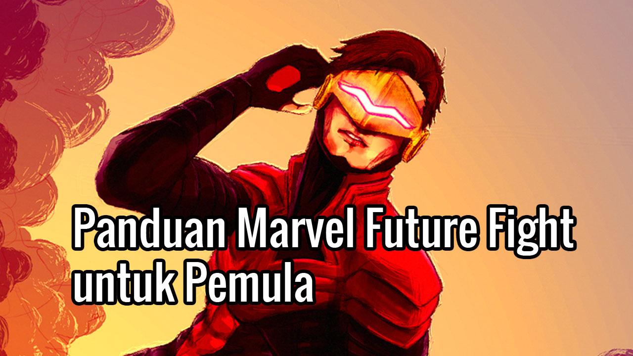 Panduan Marvel Future Fight untuk pemula