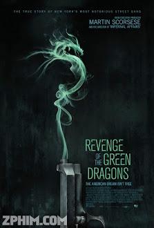 Rồng Xanh Báo Thù - Revenge Of The Green Dragons (2014) Poster