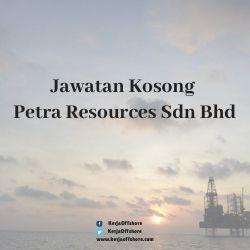 Jawatan Kerja Kosong Offshore Petra Resources Sdn Bhd