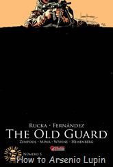 Actualización 19/09/2017: Los tradumaquetadores Heisenberg & Zenpool con la corrección de BrunoRules nos presentan la quinta parte de The Old Guard.