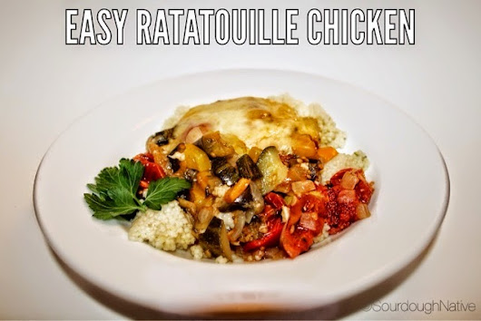 Easy Ratatouille Chicken