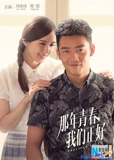 Xem phim Thanh Xuân Năm Ấy Chúng Ta Từng Gặp Gỡ - Precious Youth