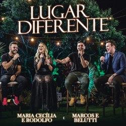 Download Maria Cecília e Rodolfo Part. Marcos e Belutti - Lugar Diferente