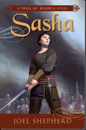 Sasha  (A Trial of Blood & Steel #1) new cover