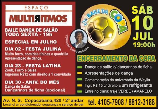 Baile organizado por Evando Santos, em seu espaço de dança, com exibição do jogo da Copa em telão, seguido de baile com salgadinhos e dançarinos. Na ocasião, a equipe de bolsistas fez uma pequena apresentação para os convidados.