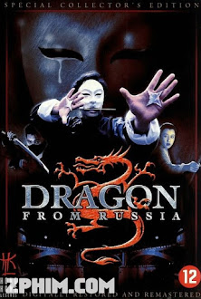 Hồng Trường Phi Long - Dragon From Russia (1990) Poster