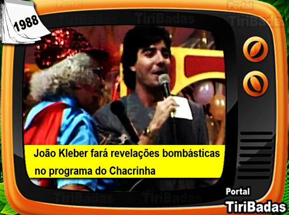 João Kleber fará revelações bombásticas no programa do Chacrinha