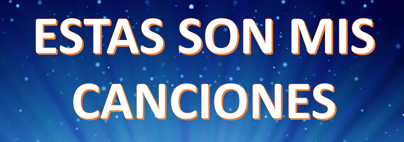 ESTAS SON MIS CANCIONES - Alvaro Acosta Agón