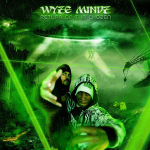 Wyze Mindz - Return Of Tha Chozen