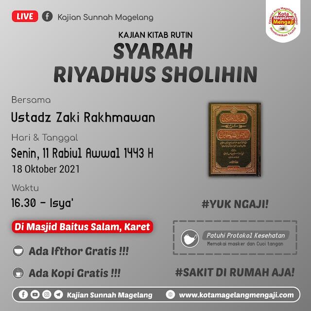 Ikuti Kajian Syarah Riyadhus Sholihin di DI MASJID BAITUS SALAM