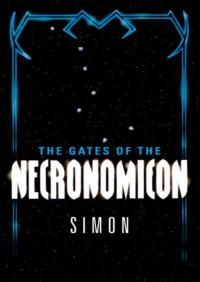 The Gates of the Necronomicon By Simon