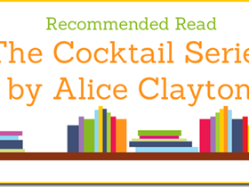 Recommended Read: The Cocktail Series by Alice Clayton