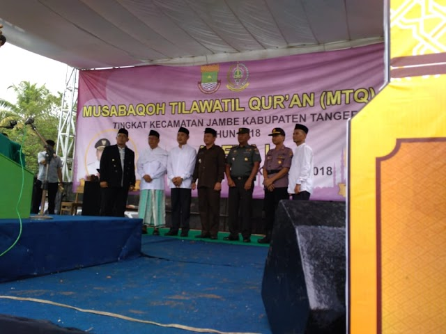 MTQ Ke-18 Tingkat Kec Jambe Di Buka Oleh Wakil Bupati Kab Tangerang