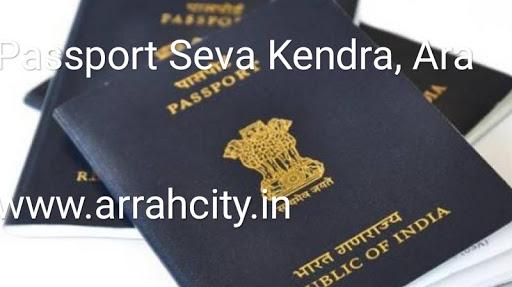 Passport Seva Kendra, Ara