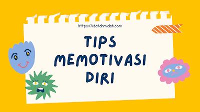 Tips Memotivasi Diri
