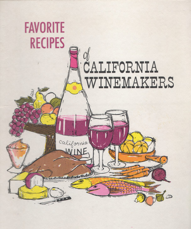 Favorite Recipes of California Winemakers ©1963