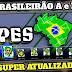 BAIXAR NOVO PES BRASIL 2021 para Celulares ANDROID • Brasileirão 100% Atualizado • OFFLINE