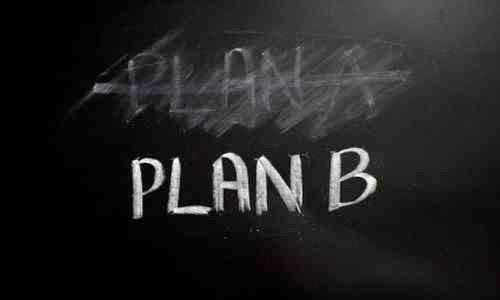 Importancia de 1 plan B en caso falle el plan A
