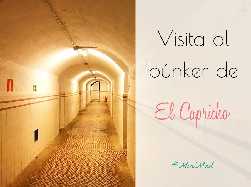 visitar el bunker de El capricho