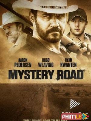 Phim Con Đường Bí Hiểm - Mystery Road (2013)