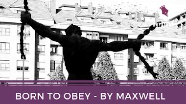 Born-To-Obey [B.O.R.N.O] by Opia-Enwemuche Maxwell Onyemaechi