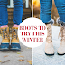 10 BOOTS TO TRY THIS WINTER