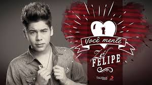 Zé Felipe - Você Mente (Lançamento Oficial)
