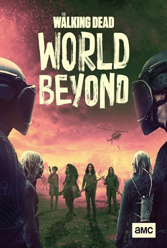 Download The Walking Dead World Beyond Season 2 Complete Download 480p & 720p All Episode Free Watch online toptvshows mkv