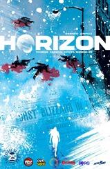Actualización 13/07/2018: Darkvid y GinFizz para la múltiple alianza La Mansión del CRG, Prix Comics, Gisicom, Outsiders y How To Arsenio Lupin nos traen el numero 9 de Horizon. La tormenta continúa azotando a Chicago, y Zhia se encuentra perdida en ella. Sherrie sale en su busca mientras Finn está acechando a Ellis Howe. Siguen revelándose importantes secretos del pasado.