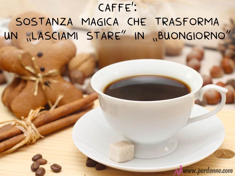 frasi buongiorno e caffè