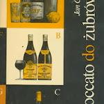 """Jan Cieślak """"Od Abboccatto do Żubrówki"""", Wydawnictwa Naukowo-Techniczne, Warszawa 1978.jpg"""