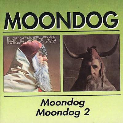 Moondog ~ 1969 ~ Moondog + 1970 ~ Moondog 2