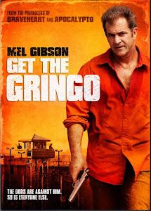 Vượt Ngục - Get The Gringo poster