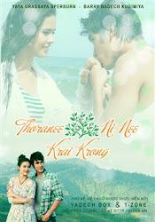 Torranee Nee Nee Krai Krong - Vùng Đất Này Thuộc Về Ai