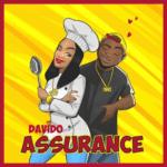 """[Lyrics] Davido – """"Assurance"""""""