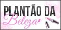 Plantão da Beleza - por Simara Pink