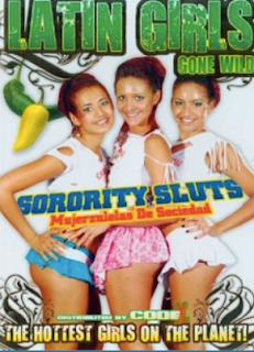 Latin Girls Gone Wild Sorority Sluts