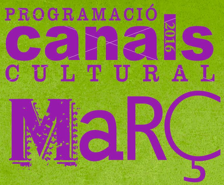 Programació Cultural Març 2016