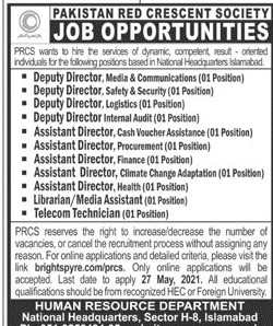 This page is about Pakistan Red Crescent Society (PRCS) Jobs May 2021 Latest Advertisment. Pakistan Red Crescent Society (PRCS) invites applications for the posts announced on a contact / permanent basis from suitable candidates for the following positions such as Deputy Director Media & Communications, Deputy Director Safety & Security, Deputy Director Logistics, Deputy Director Internal Audit, Assistant Director Cash Voucher Assistance, Assistant Director Procurement, Assistant Director Finance, Assistant Director Climate Change Adaptation, Assistant Director Health, Librarian, Media Assistant, Telecom Technician. These vacancies are published in Jang Newspaper, one of the best News paper of Pakistan. This advertisement has pulibhsed on 09 May 2021 and Last Date to apply is 27 May 2021.