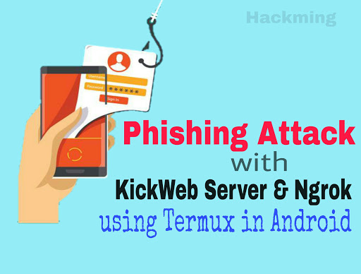 Phishing Attack with Ngrok using Termux & Android Mobile