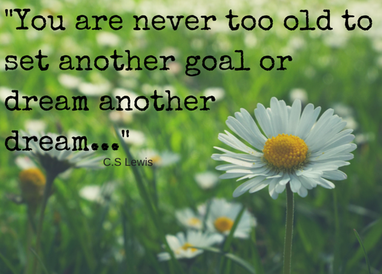 you are never too old c.s lewis quote