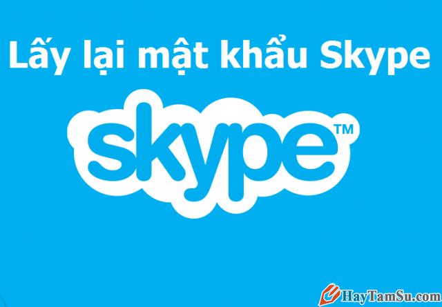 Lấy lại mật khẩu Skype