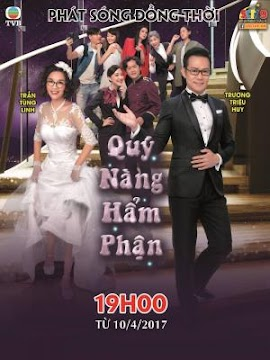 Quý Nàng Hẩm Phận (SCTV9)