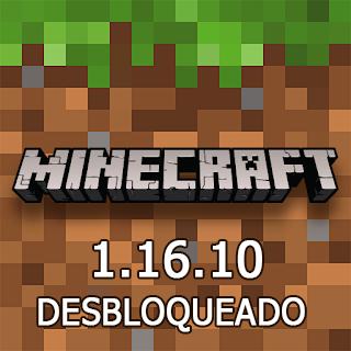 MINECRAFT PE 1.16.10 TUDO DESBLOQUADO