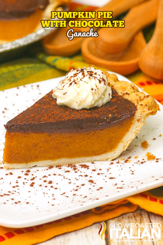 Title text (shown on a white plate): Pumpkin Pie with Chocolate Ganache