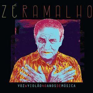 Baixar Zé Ramalho – Voz & Violão - 40 Anos de Música 2016