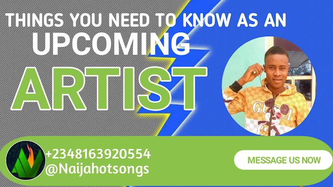 Things you need to know as an upcoming artist.
