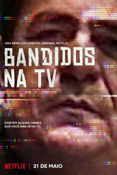 Capa Bandidos na TV 1ª Temporada Torrent
