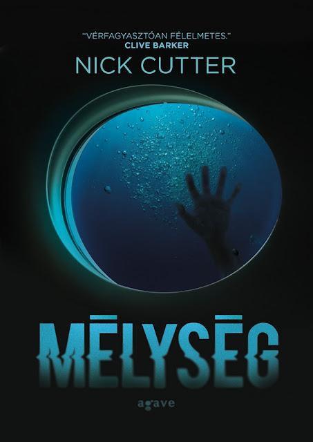 Nick Cutter: Mélység (Agave Könyvek, 2015)